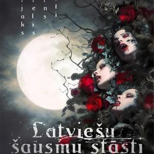 Latviešu Šausmu Stāsti (anthology, 2016)