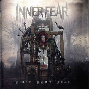 Inner Fear - First Born Fear