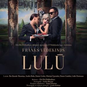 Lulū (afiša, Dailes Teātris, 2018)